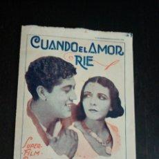 Folhetos de mão de filmes antigos de cinema: PROGRAMA ORIGINAL CUANDO EL AMOR SE RÍE, JOSE MOJICA, MONA MARIS. Lote 231941445