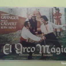 Cine: EL ARCO MAGICO STEWART GRANGER ORIGINAL C.P. TEATRO PRINCIPAL IRUN. CON SEÑALES DE LA EDAD. Lote 233053805