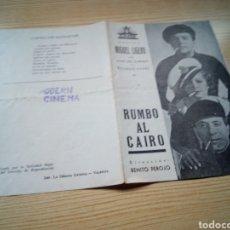 Cine: PROGRAMA DE CINE DOBLE. RUMBO AL CAIRO. POR MIGUEL LIGERO. AÑOS 30. MODERN CINEMA. Lote 233860075