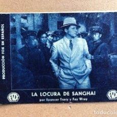 Cine: PROGRAMA FOLLETO DE MANO LA LOCURA DE SANGHAI SPENCER TRACY Y FAY WRAY CINE. Lote 234533190
