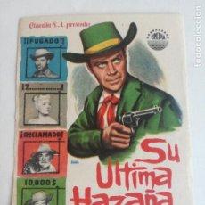 Folhetos de mão de filmes antigos de cinema: SU ULTIMA HAZAÑA PROGRAMA SENCILLO CINEDIA BARBARA PAYTON WALLACE FORD WILLARD PARKER. Lote 234783910