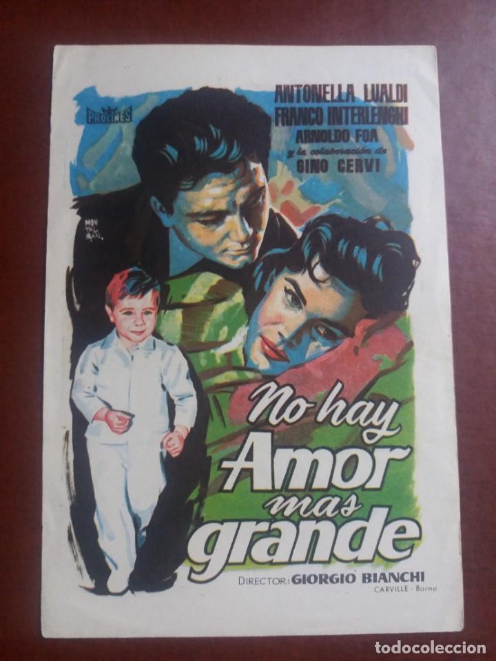 NO HAY AMOR MAS GRANDE (Cine - Folletos de Mano - Drama)