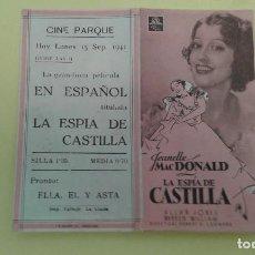 Cine: LA ESPIA DE CASTILLA JEANETTE MACDONALD ORIGINAL DOBLE C.P. CINE PARQUE. Lote 235294085