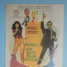 Cine: FOLLETO - PELÍCULA, FILM - LARGOMETRAJE - PERO.. ¡ EN QUE PAÍS VIVIMOS..! - CINEMA VICTORIA. Lote 235337630