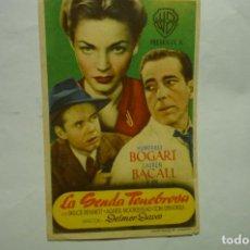 Cine: PROGRAMA LA SENDA TENEBROSA--HUMPHREY BOGART. Lote 235351555
