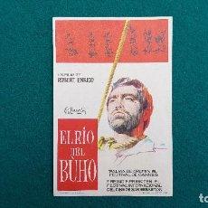 Flyers Publicitaires de films Anciens: PROGRAMA DE MANO CINE - EL RIO DEL BUHO (1963) DIR: ROBERT ENRICO (SIN CINE AL DORSO). Lote 235504925