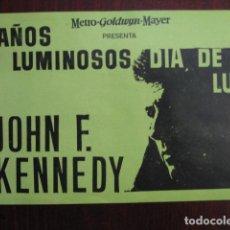 Flyers Publicitaires de films Anciens: AÑOS LUMINOSOS DIA DE LUTO FOLLETO MANO ORIGINAL LOCAL - JOHN F KENNEDY METRO GOLDWYN MAYER IMPRESO. Lote 235676360