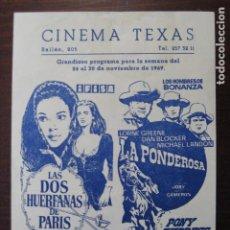 Cine: DOS HUERFANAS EN PARIS / LA PONDEROSA BONANZA - FOLLETO MANO ORIGINAL LOCAL - IMPRESO CINE TEXAS. Lote 235681545