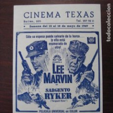 Cine: SARGENTO RYKER - FOLLETO MANO ORIGINAL LOCAL - LEE MARVIN GUERRA COREA IMPRESO CINE TEXAS BARCELONA. Lote 235682630