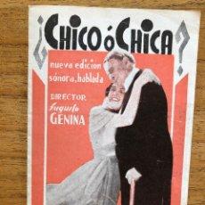 Cine: PROGRAMA DE CINE DOBLE - CHICO O CHICA ? - AŃOS 30. Lote 237702190