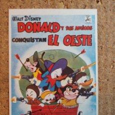 Folhetos de mão de filmes antigos de cinema: FOLLETO DE MANO DE LA PELICULA DONALD Y SUS AMIGOS CONQUISTAN EL OESTE. Lote 239611425