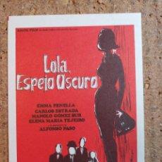 Cine: FOLLETO DE MANO DE LA PELICULA LOLA ESPEJO OSCURO. Lote 239612020