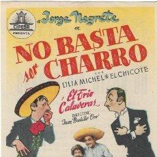 Flyers Publicitaires de films Anciens: PN - PROGRAMA DE CINE - NO BASTA SER CHARRO -JORGE NEGRETE - CINE ALKAZAR (MÁLAGA) - 1946.. Lote 239965430