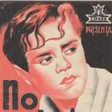 Cine: PN - PROGRAMA DOBLE - ¡ NO QUIERO ... NO QUIERO ! - FRED GALIANA - TEATRO CERVANTES (MÁLAGA) - 1939.. Lote 239969805