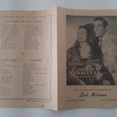 Flyers Publicitaires de films Anciens: ANTIGUO PROGRAMA CINE CARMEN SEVILLA EL SUEÑO DE ANDALUCIA CANCIONES PELICULA RV. Lote 240938255