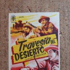 Cine: FOLLETO DE MANO DE LA PELICULA TRAVESIA DEL DESIERTO CON PUBLICIDAD. Lote 240969660
