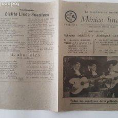 Flyers Publicitaires de films Anciens: PROGRAMA CINE MEXICO LINDO TODAS LAS CANCIONES DE LA PELICULA RV. Lote 241008975