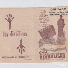 Cine: LAS DIABÓLICAS PROGRAMA DE CINE DOBLE CON PUBLICIDAD. CINE GADES. CÁDIZ.. Lote 242491875