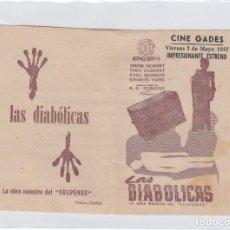 Cine: LAS DIABÓLICAS PROGRAMA DE CINE DOBLE CON PUBLICIDAD. CINE GADES. CÁDIZ.. Lote 242857110