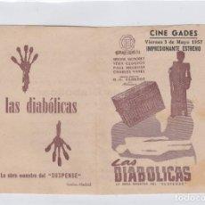 Foglietti di film di film antichi di cinema: LAS DIABÓLICAS PROGRAMA DE CINE DOBLE CON PUBLICIDAD. CINE GADES. CÁDIZ.. Lote 242857210