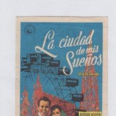 Foglietti di film di film antichi di cinema: LA CIUDAD DE MIS SUEÑOS. PROGRAMA DE CINE SENCILLO CON PUBLICIDAD. CINE GADES. CÁDIZ.. Lote 242865505