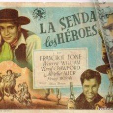 """Cine: 1940 J. BALART PELÍCULAS """"LA SENDA DE LOS HÉROES"""" FRANCHOT TONE, WARREN WILLIAM, DIRECTOR ALLAN DWAN. Lote 243033035"""