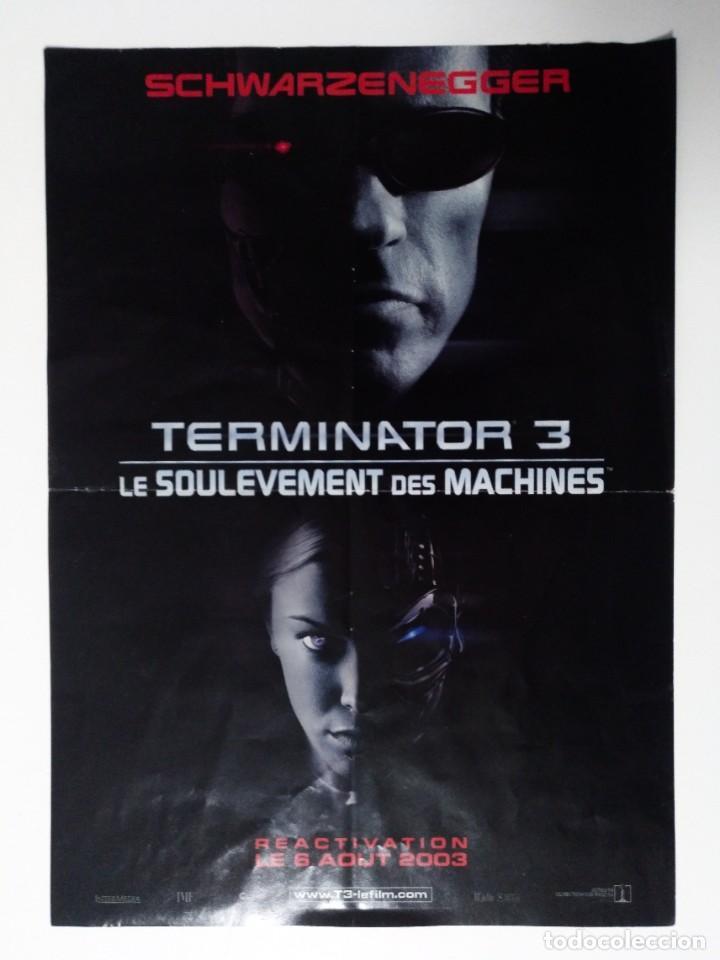 FOLLETO TERMINATOR 3 LA REBELIÓN DE LAS MÁQUINAS 2003 VERSIÓN FRANCESA SCHWARZENEGGER FRANCE TRIUMPH (Cine - Folletos de Mano - Ciencia Ficción)