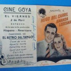 Cine: EL ASTRO DEL TANGO DOBLE CON PUBLICIDAD CINE GOYA. Lote 243633125