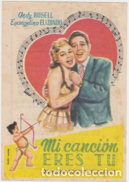 MI CANCIÓN ERES TÚ (CON PUBLICIDAD) (Cine - Folletos de Mano - Musicales)