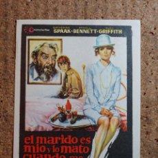 Cine: FOLLETO DE MANO DE LA PELICULA EL MARIDO ES MIO Y LO MATO CUANDO ME PARECE. Lote 243858235