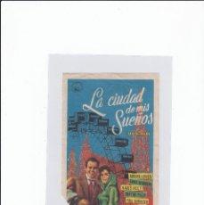 Cine: LA CIUDAD DE MIS SUEÑOS. PROGRAMA DE CINE SENCILLO CON PUBLICIDAD. CINE GADES. CÁDIZ.. Lote 243872110