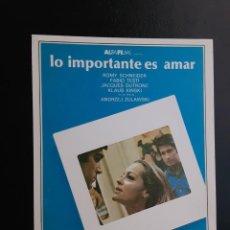 Cine: LO IMPORTANTE ES AMAR, ROMY SCHNEIDER, IMPRESO EN LOS AÑOS 80. Lote 244705575