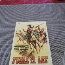 Folhetos de mão de filmes antigos de cinema: PROGRAMA DE MANO ORIG - FUERA DE LA LEY - CON CINE MONUMENTAL IMPRESO AL DORSO. Lote 244855960