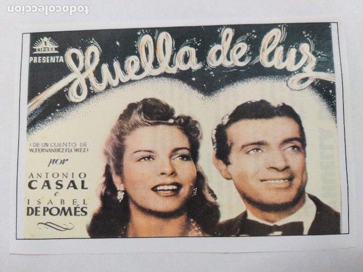 FOLLETO. HUELLA DE LUZ. ANTONIO CASAL, ISABEL DE POMES. SINOPSIS AL DORSO. INTERFILMS. (Cine - Folletos de Mano - Drama)