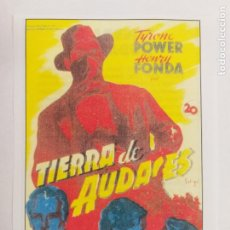 Cine: FOLLETO DE MANO: TIERRA DE AUDACES. TYRONE POWER Y HENRY FONDA. SINOPSIS AL DORSO. INTERFILMS.. Lote 245241150