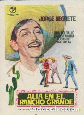 ALLÁ EN EL RANCHO GRANDE (Cine - Folletos de Mano - Musicales)