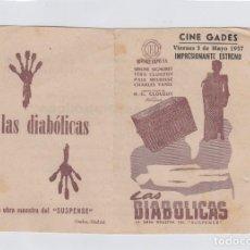 Cine: LAS DIABÓLICAS PROGRAMA DE CINE DOBLE CON PUBLICIDAD. CINE GADES. CÁDIZ.. Lote 245649760