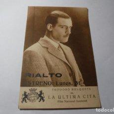Cine: MAGNIFICO ANTIGUO PROGRAMA DE CINE,TARJETA,LA ULTIMA CITA DEL 1929. Lote 245736485