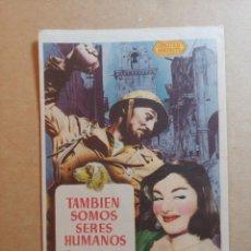 Cine: FOLLETO DE MANO DE LA PELICULA TAMBIEN SOMOS SERES HUMANOS. Lote 245788880