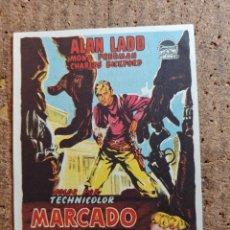 Cine: FOLLETO DE MANO DE LA PELICULA MARCADO A FUEGO CON PUBLICIDAD. Lote 247381100
