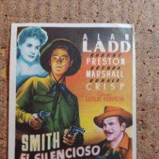 Cine: FOLLETO DE MANO DE LA PELICULA SMITH EL SILENCIO CON PUBLICIDAD. Lote 247387545