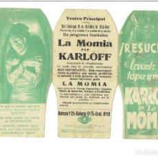 Foglietti di film di film antichi di cinema: LA MOMIA -PROGRAMA TROQUELADO TRÍPTICO - .DEL MÍTICO BORIS KARLOFF. TERROR. Lote 247506155