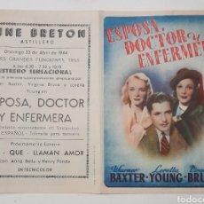 Cine: ASTILLERO. CINE BRETÓN PROGRAMA DE LA PELÍCULA ESPOSA, DOCTOR Y ENFERMERA. 1944. Lote 248089040