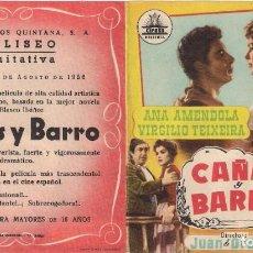 Cine: FOLLETO DE MANO DOBLE - CAÑAS Y BARRO. CINE COLISEO EQUITATIVA. ZARAGOZA 1956. Lote 249599365