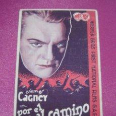 Cine: POR EL MAL CAMINO JAMES CAGNEY PROGRAMA DE CINE TARJETA C2. Lote 250235230