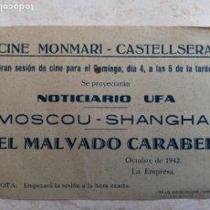Cine: EL MALVADO CARABEL Y MOSCOU-SHANGHAI .CINE MONMARI- CASTELLSERA 1942. Lote 251306785