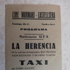 Cine: LA HERENCIA Y TAXI DE JAMES GAGNEY -CINE MONMARI- CASTELLSERA 1942. Lote 251308060