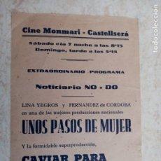 Cine: UNOS PASOS DE MUJER-CAVIAR PARA SU EXCELENCIA-NODOCINE MONMARI- CASTELLSERA 1944. Lote 251309330