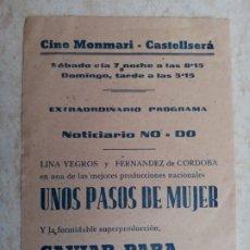 Cine: UNOS PASOS DE MUJER-CAVIAR PARA SU EXCELENCIA-NODOCINE MONMARI- CASTELLSERA 1944. Lote 251309365