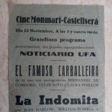 Cine: EL FAMOSO CARBALLEIRA-LA INDOMITA- NOTICIARIO ETC..CINE MONMARI- CASTELLSERA 1944. Lote 251309655